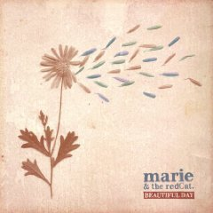 marie & the redCat - Beautiful Days