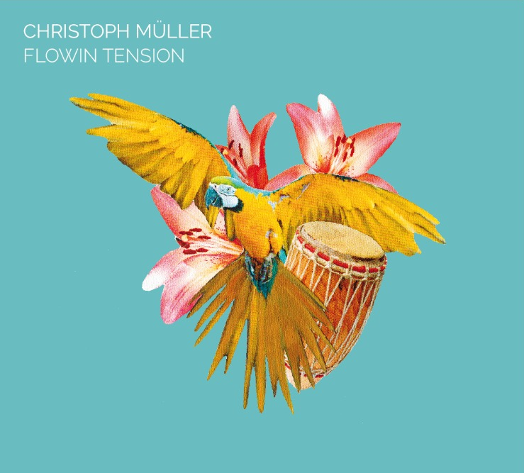 Christoph Müller - Flowin Tensions