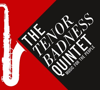 Tenor Badness - Music for the people